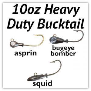 10oz Heavy Duty Bucktail