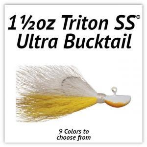1½oz Triton SS® Ultra Bucktail